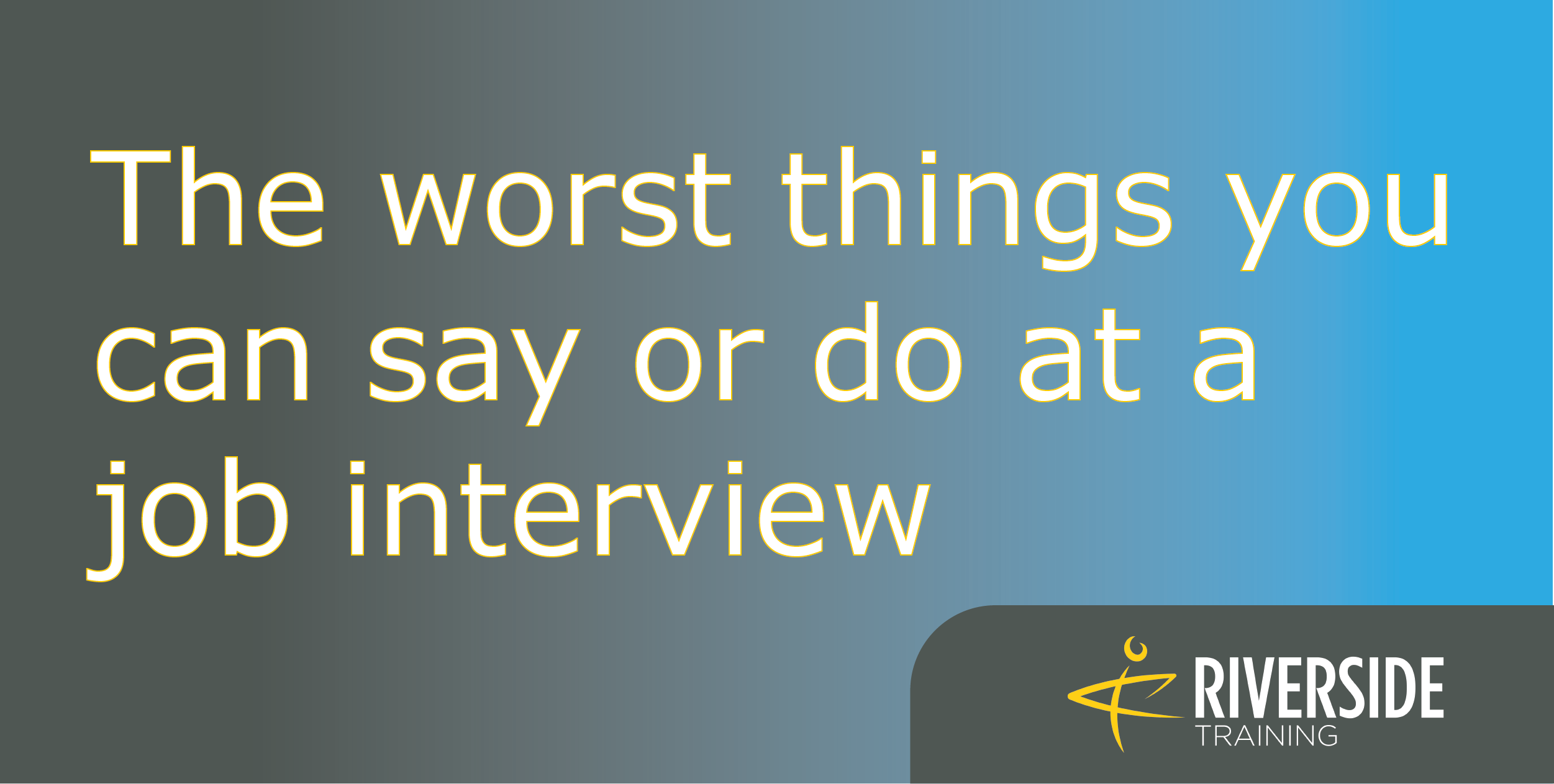 worst things you can do at a job interview